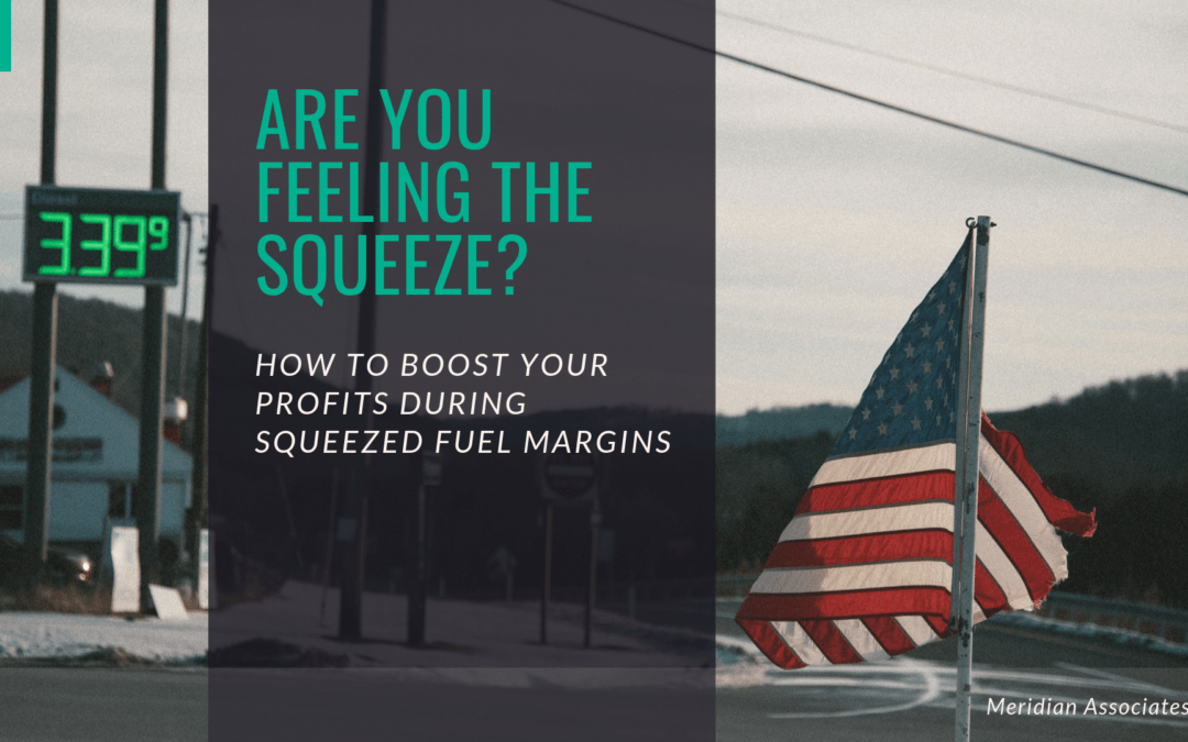 [Strategies] How you boost your profits (when fuel margins get squeezed)